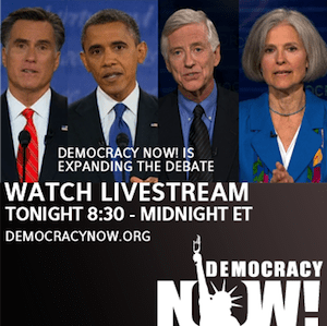 'Democracy Now!' Expands the Presidential Debate