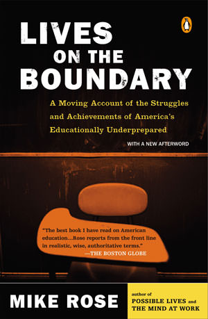 Lives on the Boundary: Education and Inequality