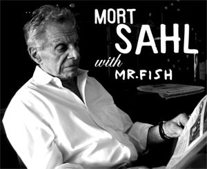 Mort Sahl and Mr. Fish on Clinton, Communism and Heroes