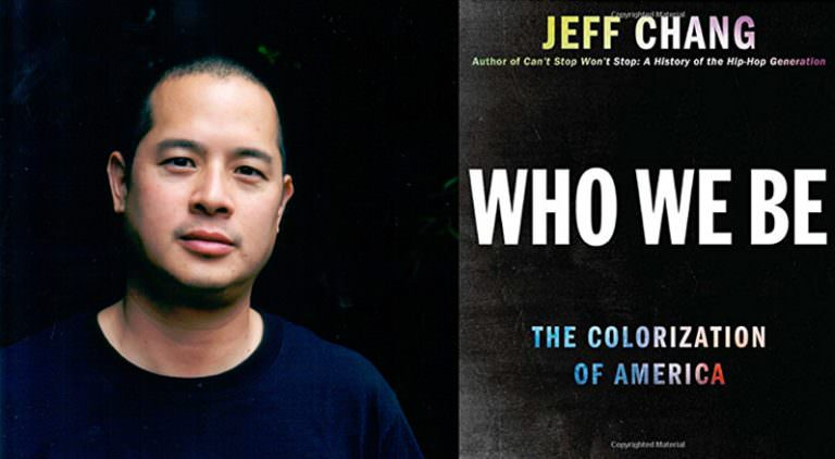 Who We Be: A Conversation With Jeff Chang