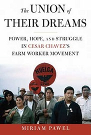 Marc Cooper on the Fate of Cesar Chavez's Dream