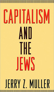 Zachary Karabell on 'Capitalism and the Jews'