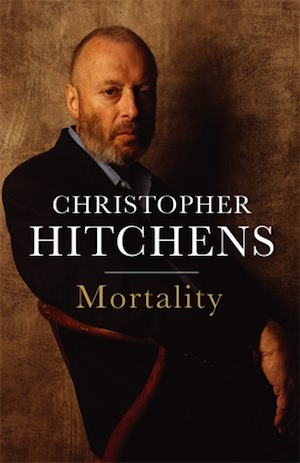 Christopher Hitchens: 'Mortality'