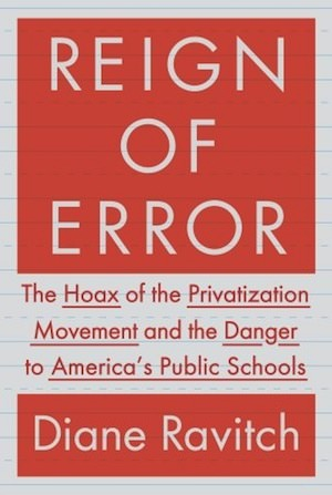 Diane Ravitch Reviews 'Reign of Error' Review: 'Beautiful'