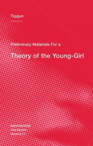 A Theory of the Young-Girl
