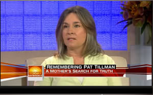 Mary Tillman on 'Today': 'Pat's Death Was a Lie to the Country'