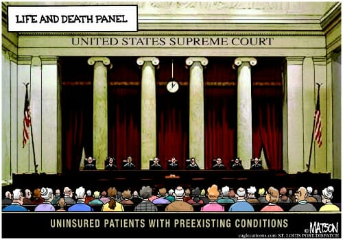 Supreme Court Is Life and Death Panel