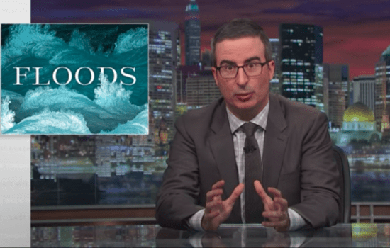 John Oliver: Lack of Flood Foresight 'Costing Us a Fortune' (Video)