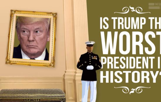 Is Trump the Worst President in U.S. History? (Video)