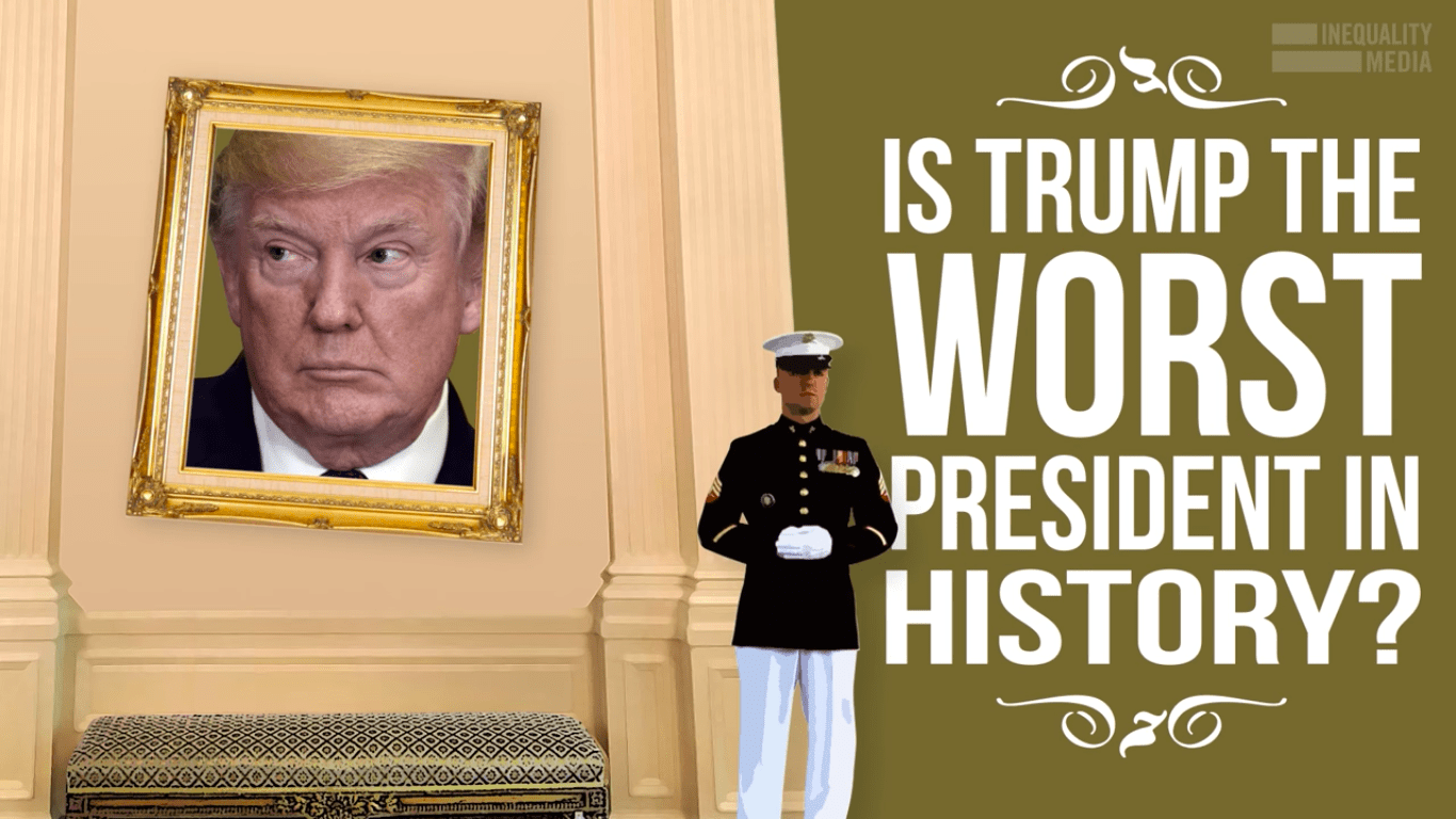Is Trump the Worst President in U.S. History?
