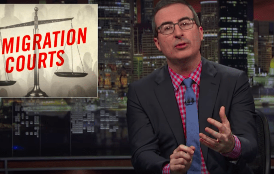 John Oliver on Our Broken Immigration Courts (Video)