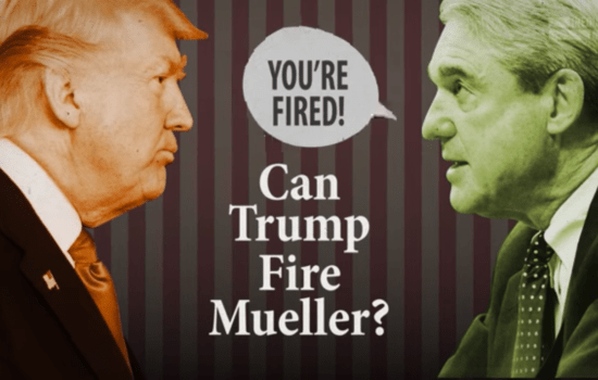 Can Trump Fire Special Counsel Robert Mueller? (Video)