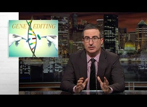 John Oliver: Why We Should and Shouldn't Freak Out About Gene Editing (Video)