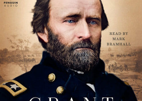 Restoring Ulysses S. Grant to His Rightful Stature
