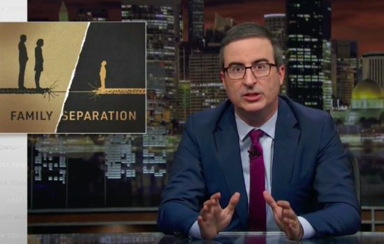 John Oliver Traces the Grim Origins of Family Separation (Video)