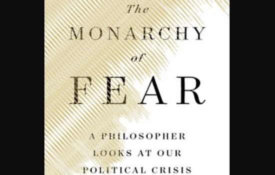 Fear and Our Political World