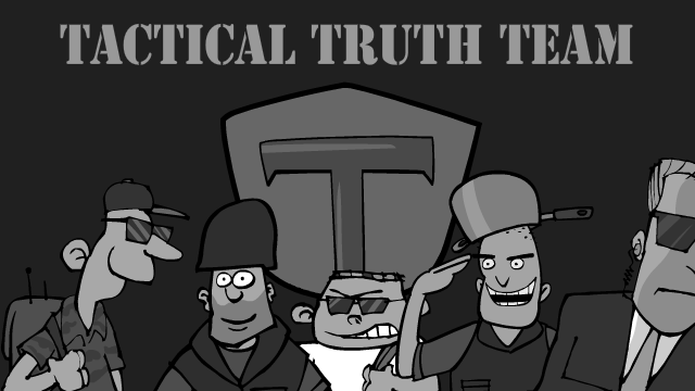 The Tactical Truth Team (Video)