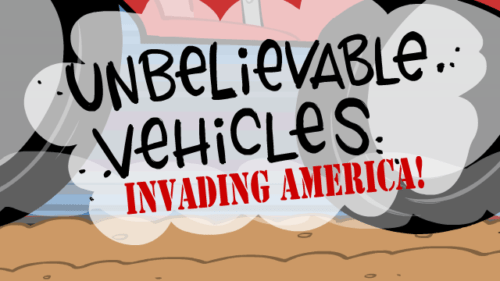 Unbelievable Vehicles Invading America! (Video)